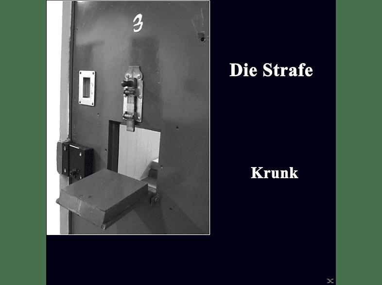 Die Strafe - Krunk [CD]