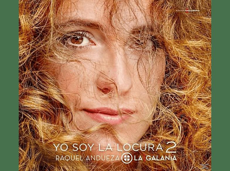 Raquel & La Galania Andueza - Yo Soy La Locura Vol.2 [CD]