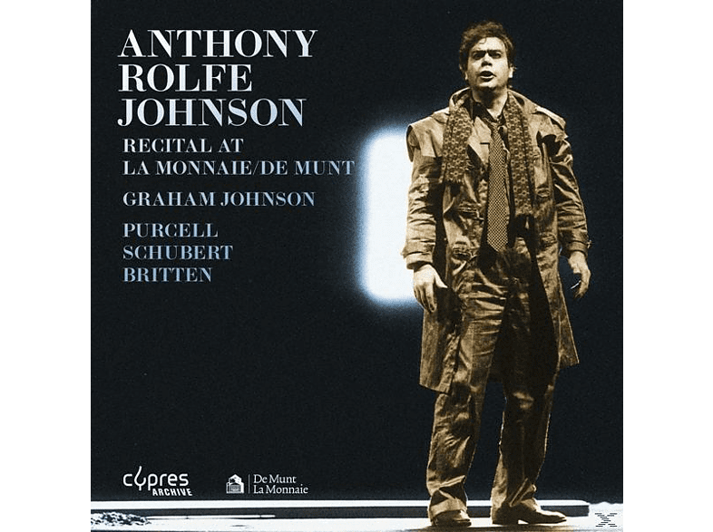 Anthony Rolfe-johnson - Anthony Rolfe Recital At La Monnaie [CD]