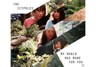 The Icypoles - My World Was Made For You  - (Vinyl)
