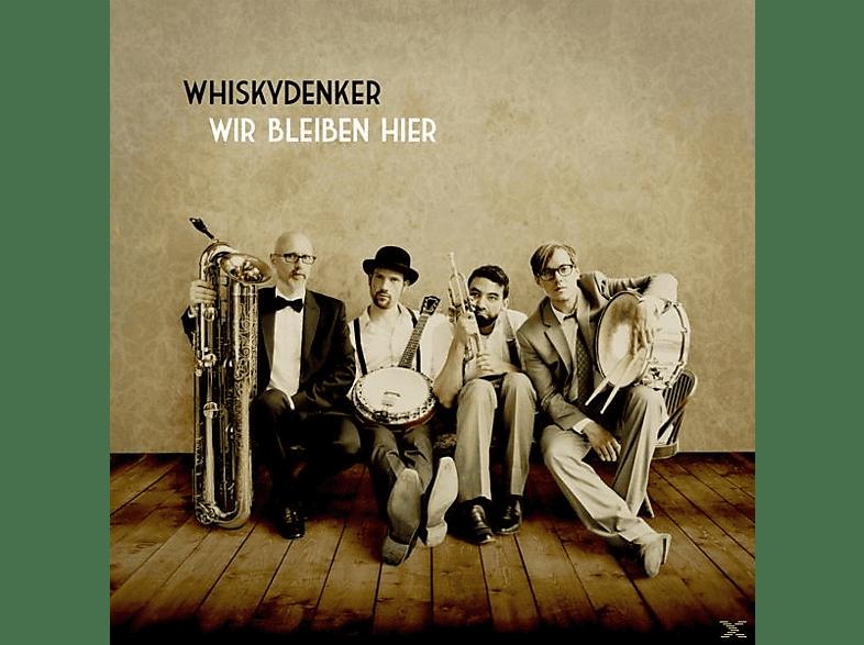 Whiskydenker - Wir Bleiben Hier (Lim.Ed.+Cd) [Vinyl]