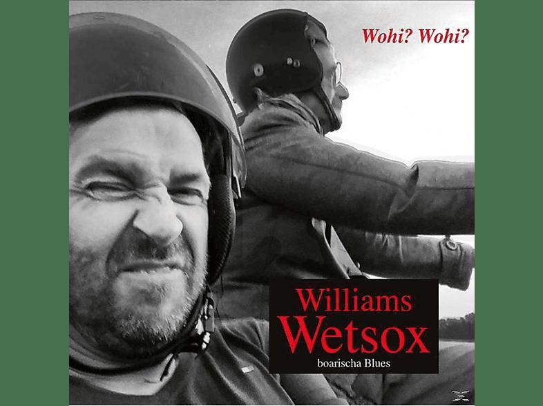 Williams Wetsox - Wohi? Wohi? [CD]