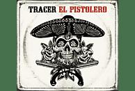 Tracer - El Pistolero [Vinyl]