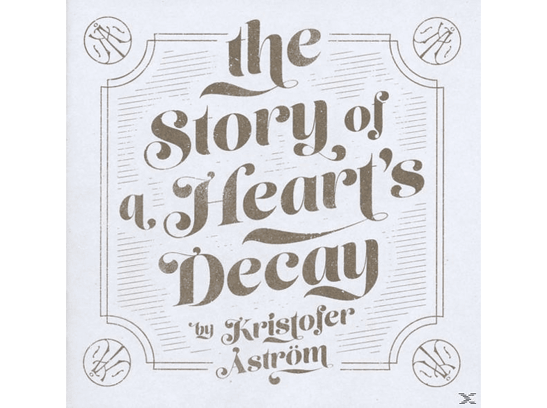 Kristofer Astrom - The Story Of A Heart's Decay [CD]