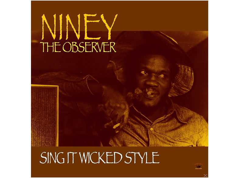 Niney The Observer - Sing It Wicked Style [CD]