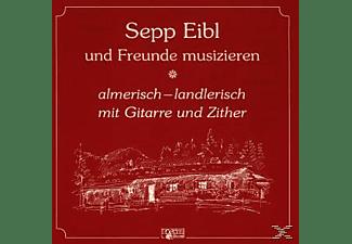 Sepp Und Freunde Eibl - Almerisch-Landlerisch  - (CD)
