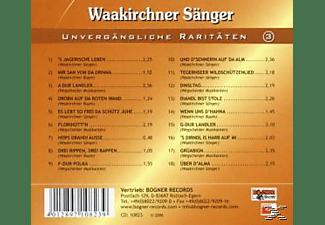 Waakirchner Sänger/Wegscheider Musikanten - Unvergängliche Raritäten 3  - (CD)
