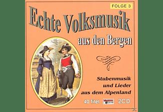 VARIOUS - Echte Volksmusik Aus Den Bergen 3  - (CD)