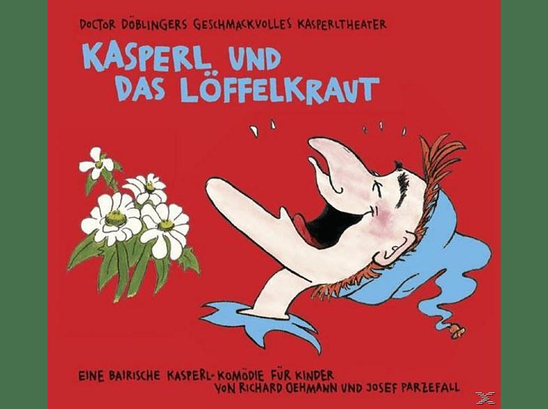 Doctor Döblingers Geschmackvolles Kasperltheater - Kasperl Und Das Löffelkraut - (CD)