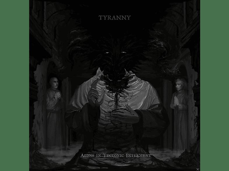 Tyranny - Aeons In Tectonic Interment (Limited Vinyl) [Vinyl]