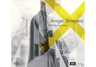 Ansgar Striepens, WDR Big Band Köln - Unsung Heroes  - (CD)