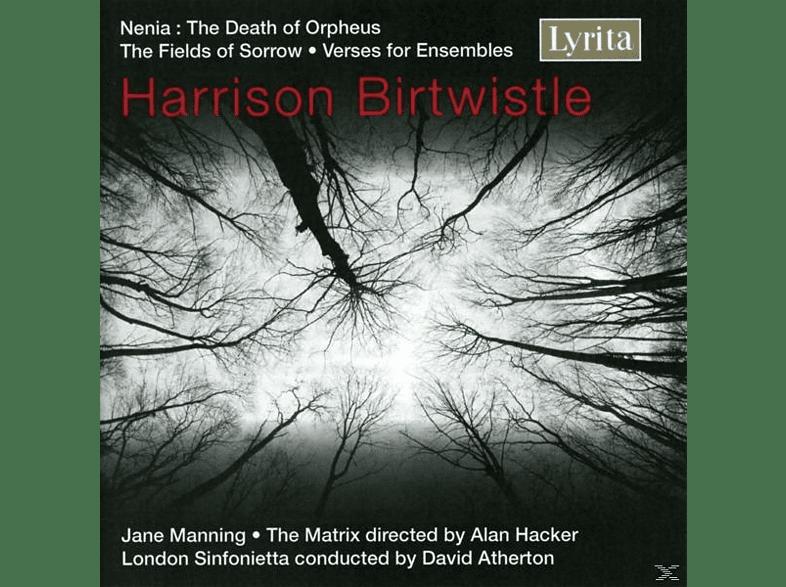 MANNING,JANE & HACKER,ALAN - Harrison Birtwistle: Nenia, The Fields of Sorrow, Verse for [5 Zoll Single CD (2-Track)]