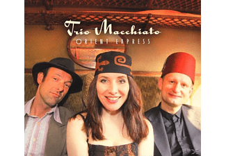 Trio Macchiato - Orient Express - (CD)
