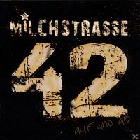 Milchstraße 42 - Auf und ab [CD]