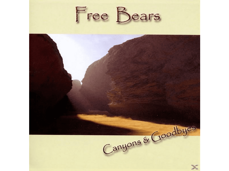 Free Bears - Canyons & Goodbyes [CD]