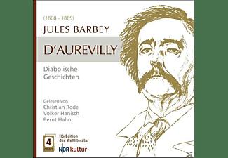 Marode/Hanisch/Hahn, Hahn,Bernt/Rode,Christian/Hanisch/Kesting,Hanjo - D'Aurevilly: Diabolische Geschichten  - (CD)