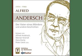 Andersch/Kreindl/Korte/Lieck/+, Andersch,Alfred/Korte,Hans/Kesting,Hanjo/+ - Der Vater eines Mörders und andere Geschichten  - (CD)