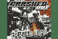 Crashed Out - Crash n Burn [CD]
