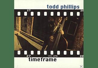 Todd Phillips - TIMEFRAME  - (CD)