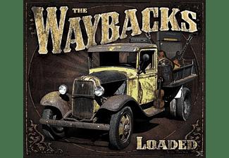 The Waybacks - LOADED  - (CD)