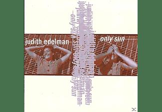 Judith Edelman - ONLY SUN  - (CD)