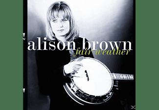 Alison Brown - FAIR WEATHER  - (CD)