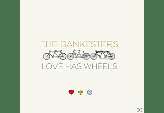 The Bankesters - LOVE HAS WHEELS  - (CD)