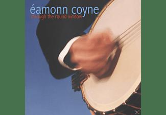 Eamonn Coyne - THROUGH THE ROUND WINDOW  - (CD)
