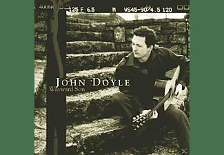 John Doyle - WAYWARD SON  - (CD)