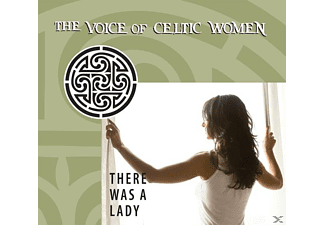 VARIOUS - THE VOICE OF CELTIC WOMEN - THERE WAS A LADY  - (CD)