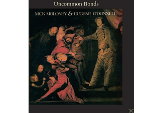 Mick Moloney, Eugene O'donnell - UNCOMMON BONDS  - (CD)