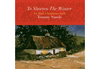 Tommy Ss, Tommy Sands - TO SHORTEN THE WINTER - AN IRISH CHRISTMAS  - (CD)