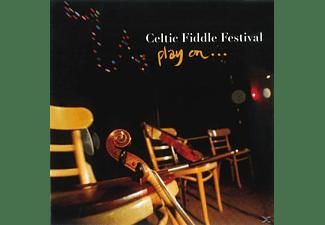 Celtic Fiddle Festival - CELTIC FIDDLE FESTIVAL - PLAY ON  - (CD)