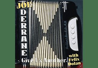 Joe Derrane - GIVE US ANOTHER  - (CD)