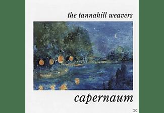 Tannahill Weavers - CAPERNAUM  - (CD)