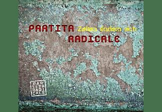 Partita Radicale - Zeiten ändern sich  - (CD)