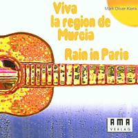 Oliver Klenk - Viva La Region De Murcia/Rain In Paris [CD]