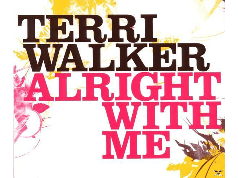 Terri Walker - Alright with me [CD 3 Zoll Single (2-Track)]