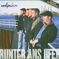 Abschlach! - Runter Ans Ufer [CD]