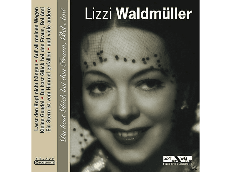 Lizzi Waldmüller - Du Hast Glück Bei Den Fraun, Bel Ami [CD]