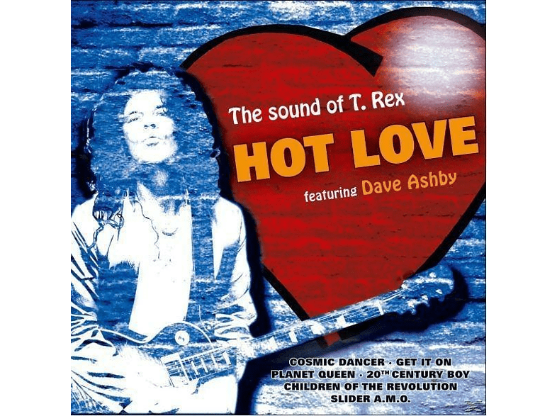 Hot Love, Dave Ashby - The Sound Of T.Rex [CD]
