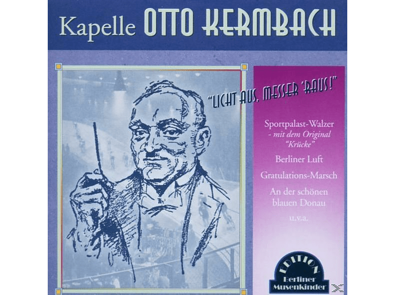 Otto Und Kapelle Kermbach - Licht Aus,Messer 'raus! [CD]