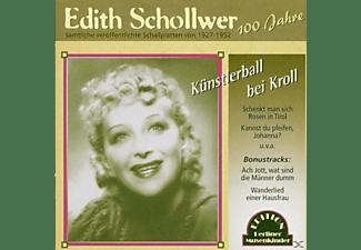 Edith Schollwer - Künstlerball Bei Kroll  - (CD)