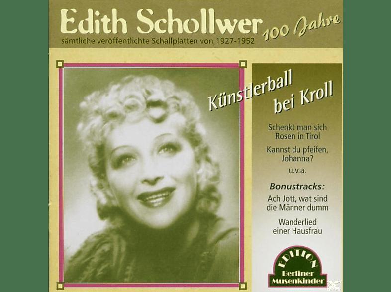 Edith Schollwer - Künstlerball Bei Kroll [CD]