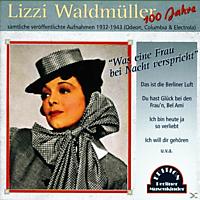 Lizzi Waldmüller - Was Eine Frau Bei Nacht Verspricht [CD]
