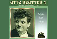 Otto Reutter - Gräme Dich Nicht! [CD]