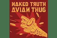 The Naked Truth - Avian Thug [Vinyl]