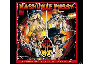 Nashville Pussy - From Hell To Texas-Tour Edition - (CD)