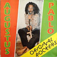 Augustus Pablo - Original Rockers (Deluxe Expanded 2lp) [Vinyl]