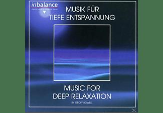 Geoff Rowell - Musik Für Tiefe Entspannung  - (CD)